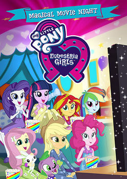 My Little Pony Equestria Girls Magical Movie Night.jpg