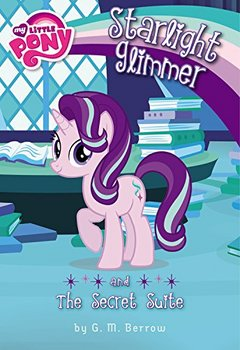 Starlight Glimmer and the Secret Suite.jpg